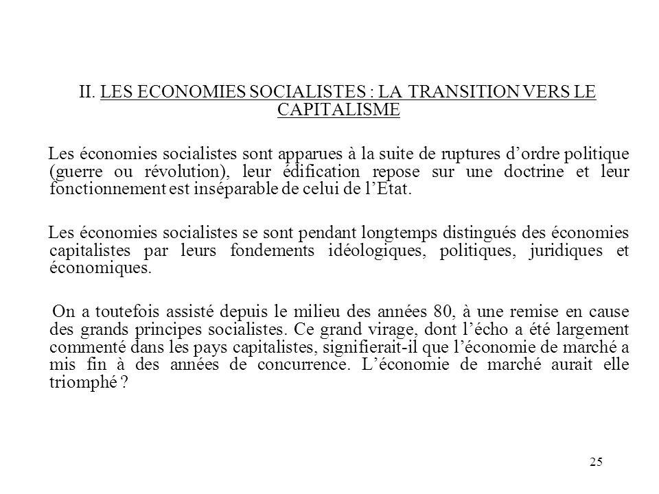II. LES ECONOMIES SOCIALISTES : LA TRANSITION VERS LE CAPITALISME