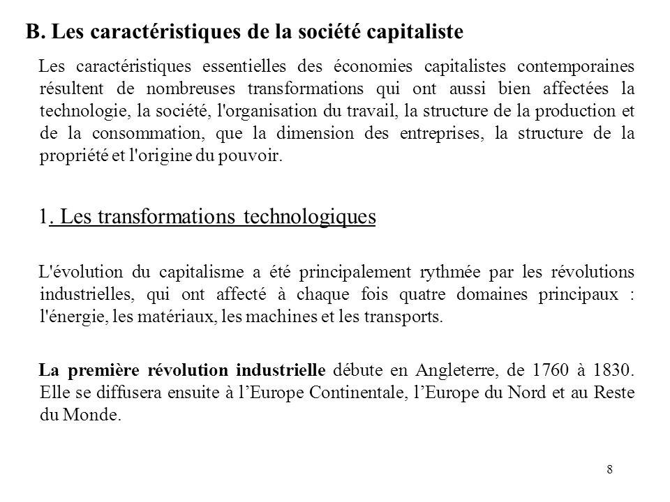 B. Les caractéristiques de la société capitaliste