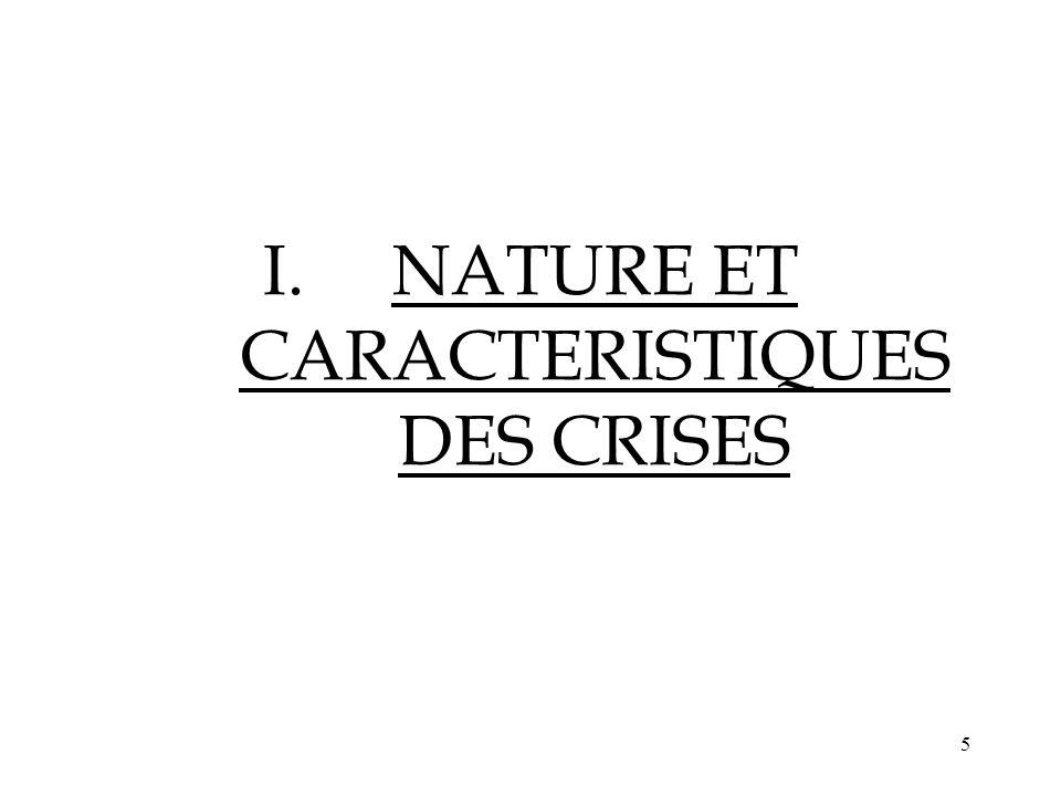 NATURE ET CARACTERISTIQUES DES CRISES