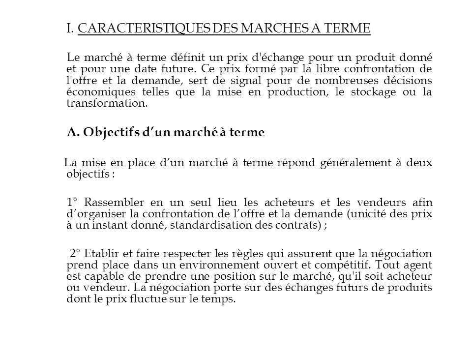 I. CARACTERISTIQUES DES MARCHES A TERME