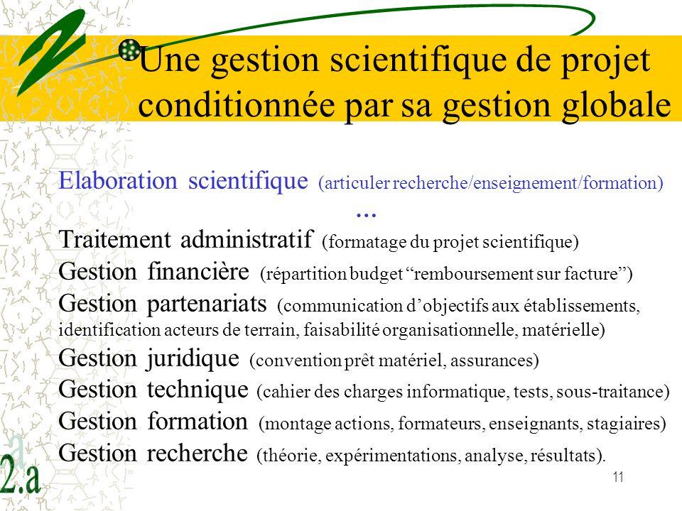 Une gestion scientifique de projet conditionnée par sa gestion globale