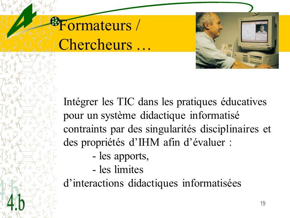 Formateurs / Chercheurs …