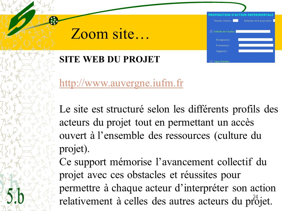 Zoom site… 5 5.b http://www.auvergne.iufm.fr