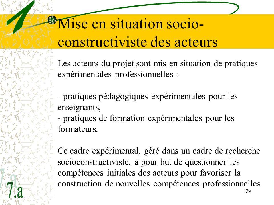 Mise en situation socio-constructiviste des acteurs