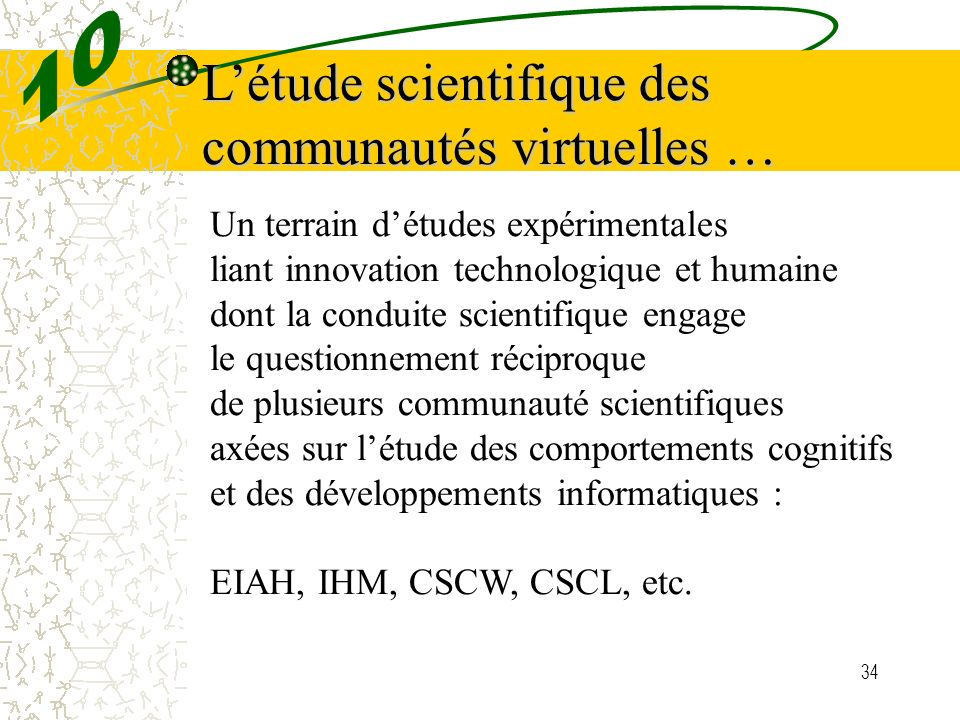 L'étude scientifique des communautés virtuelles …