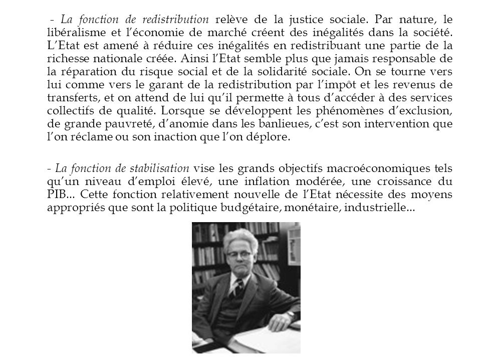 - La fonction de redistribution relève de la justice sociale