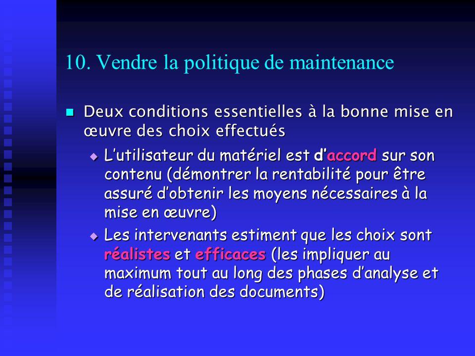 10. Vendre la politique de maintenance