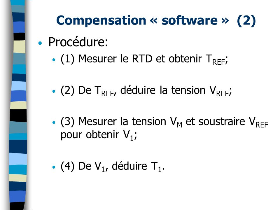 Compensation « software » (2)