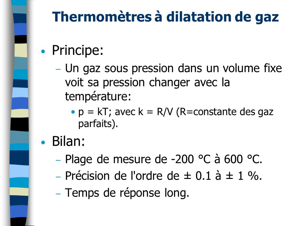 Thermomètres à dilatation de gaz