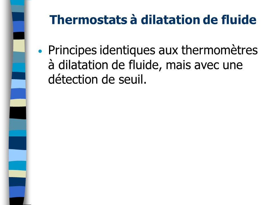 Thermostats à dilatation de fluide