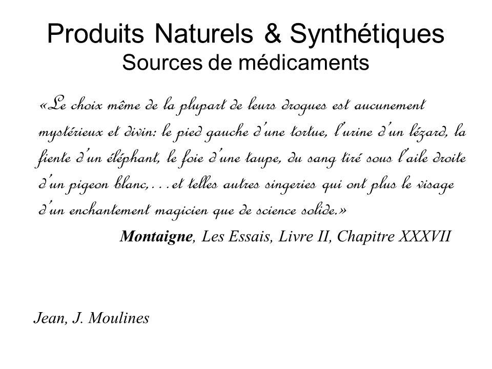 Produits Naturels & Synthétiques Sources de médicaments