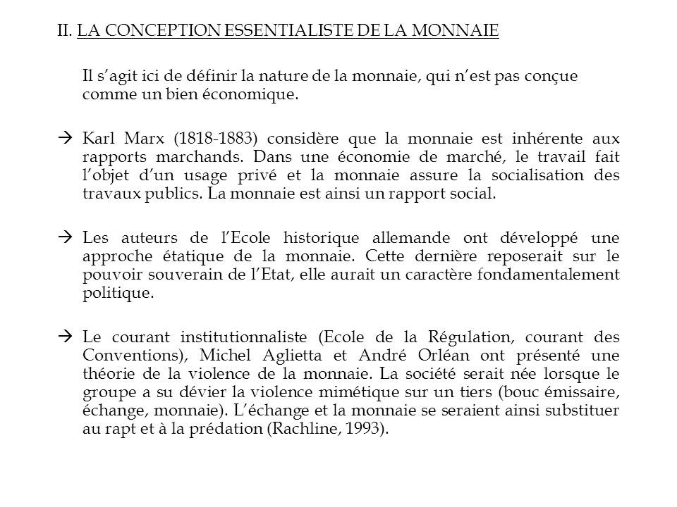 II. LA CONCEPTION ESSENTIALISTE DE LA MONNAIE