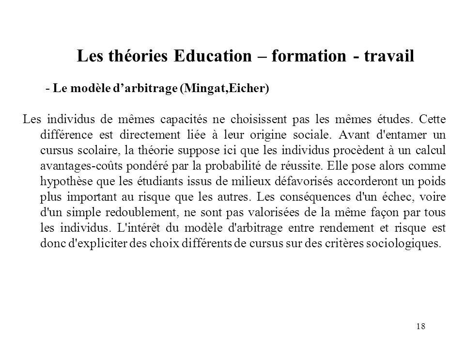Les théories Education – formation - travail