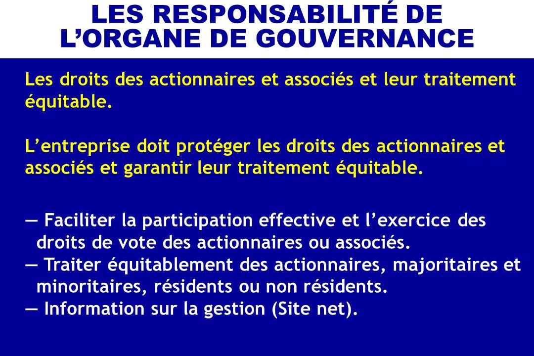 LES RESPONSABILITÉ DE L'ORGANE DE GOUVERNANCE