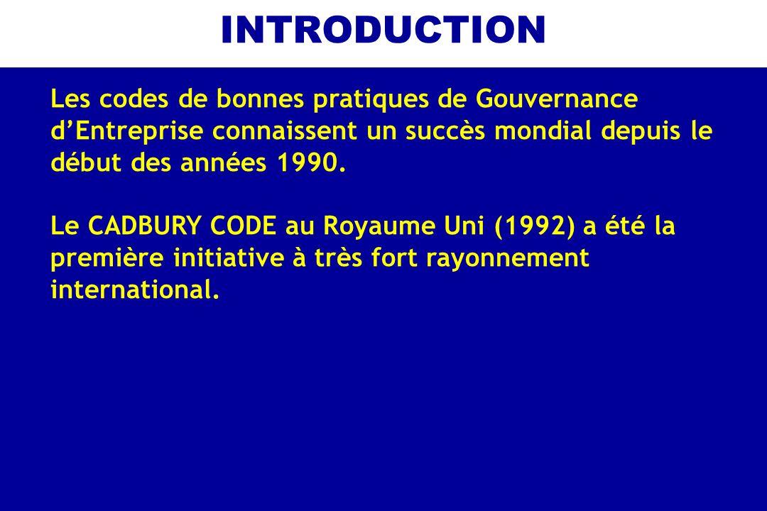INTRODUCTION Les codes de bonnes pratiques de Gouvernance