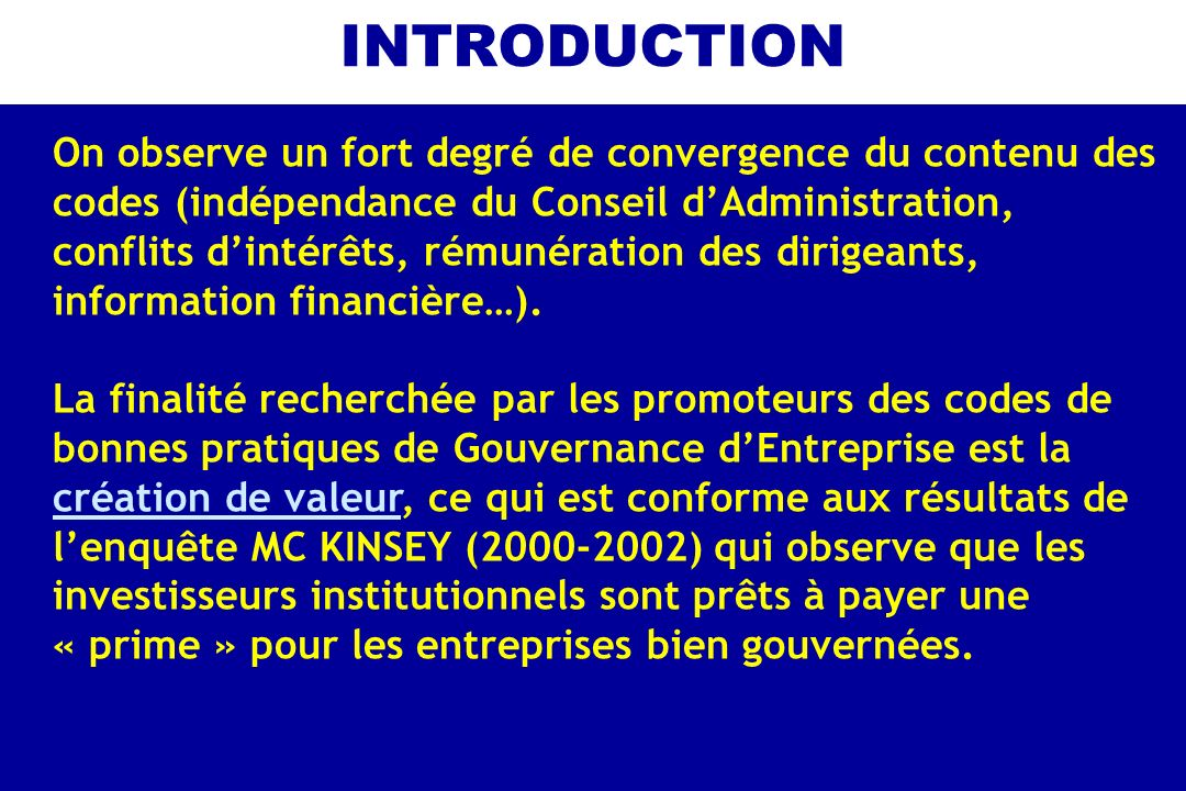 INTRODUCTION On observe un fort degré de convergence du contenu des