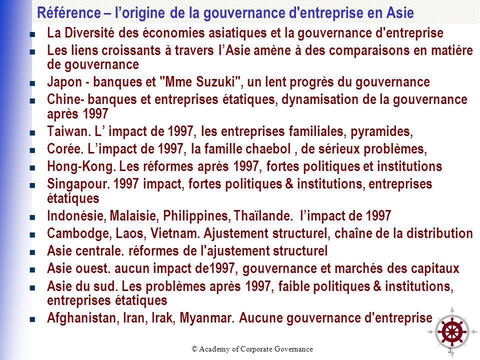 Référence – l'origine de la gouvernance d entreprise en Asie