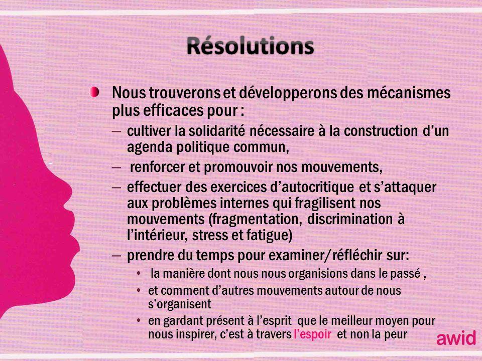Résolutions Nous trouverons et développerons des mécanismes plus efficaces pour :