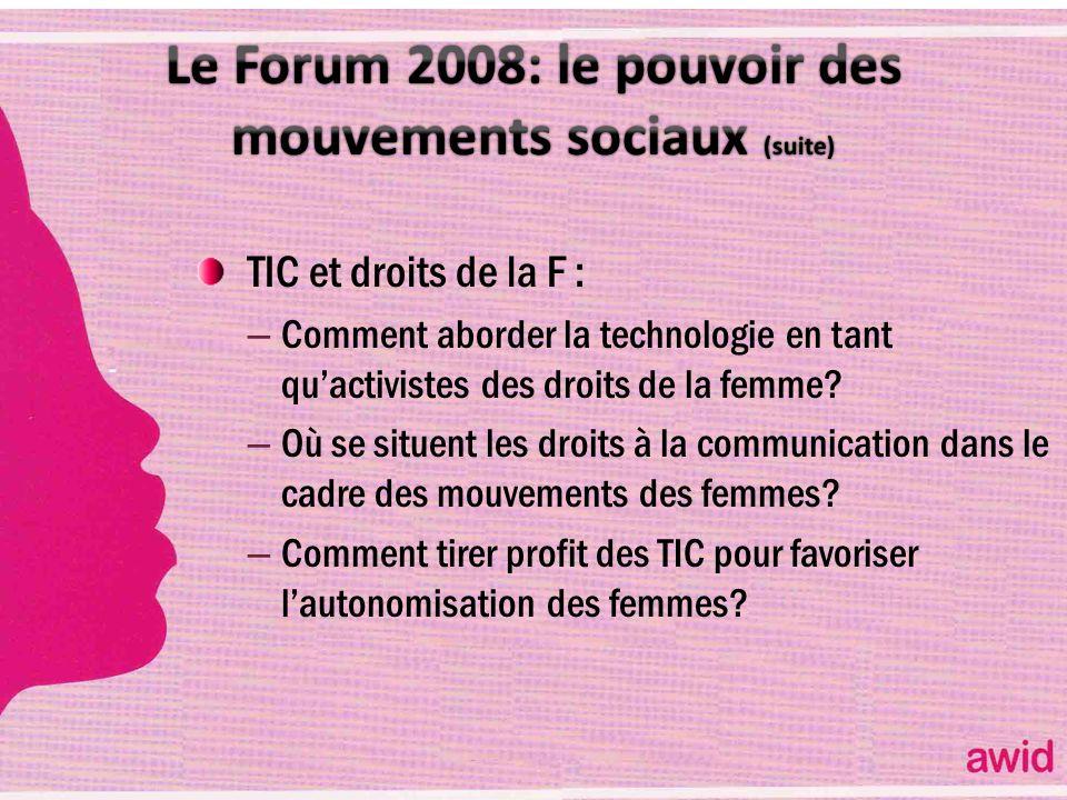 Le Forum 2008: le pouvoir des mouvements sociaux (suite)