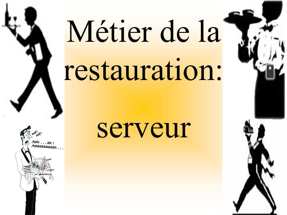 Métier de la restauration: