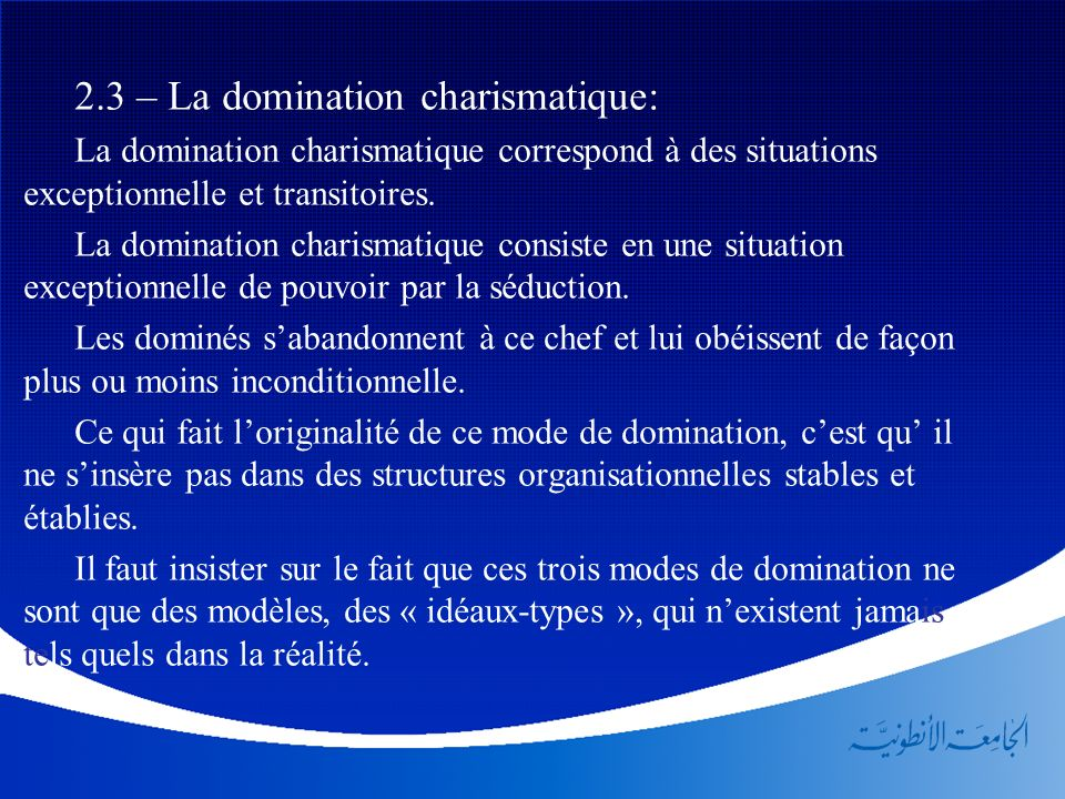2.3 – La domination charismatique: