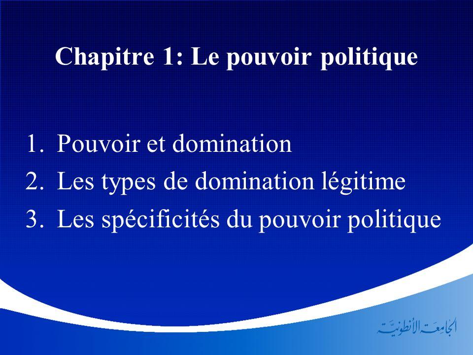 Chapitre 1: Le pouvoir politique