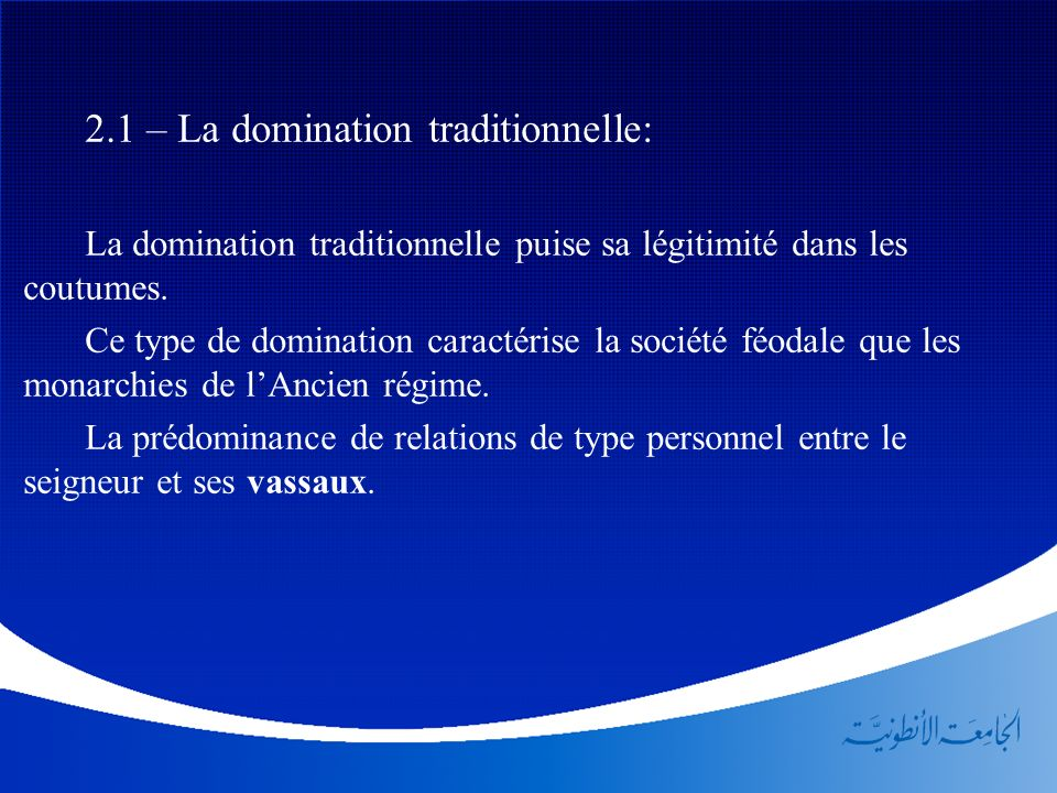 2.1 – La domination traditionnelle: