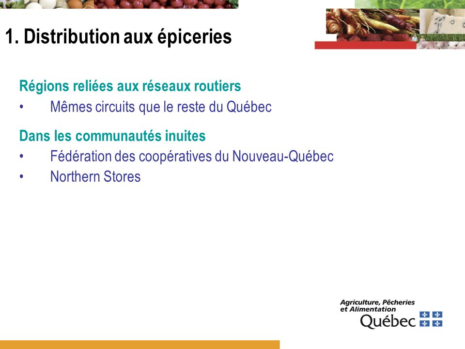 1. Distribution aux épiceries