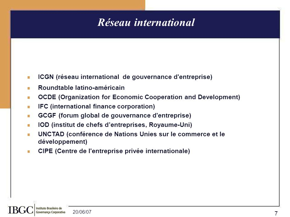Réseau internationalICGN (réseau international de gouvernance d entreprise) Roundtable latino-américain.