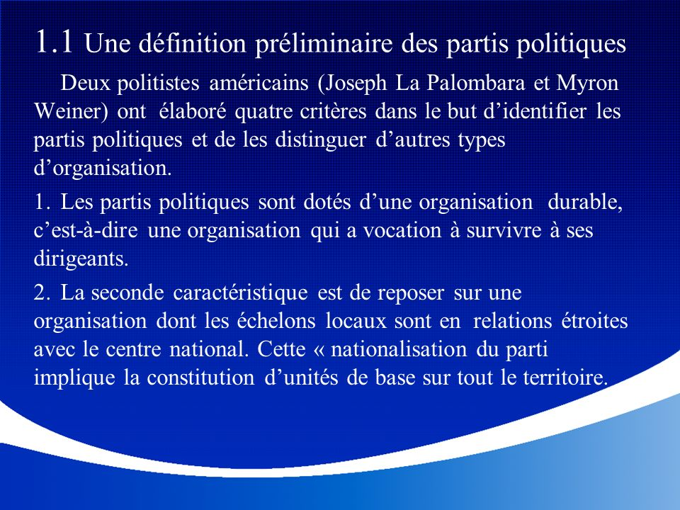 1.1 Une définition préliminaire des partis politiques