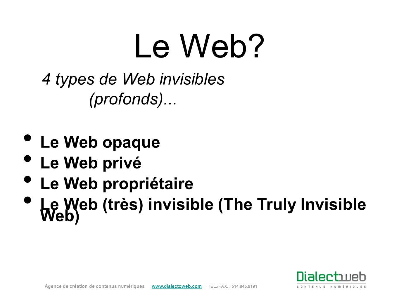 4 types de Web invisibles (profonds)...
