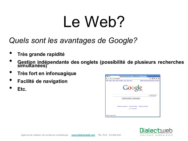 Quels sont les avantages de Google
