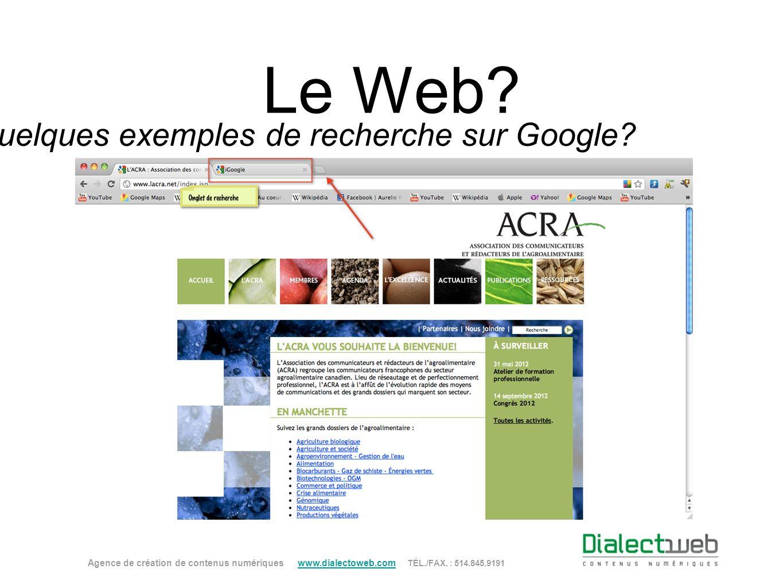 Quelques exemples de recherche sur Google