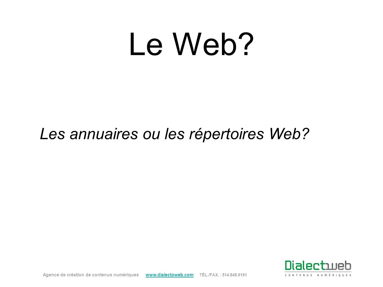 Les annuaires ou les répertoires Web