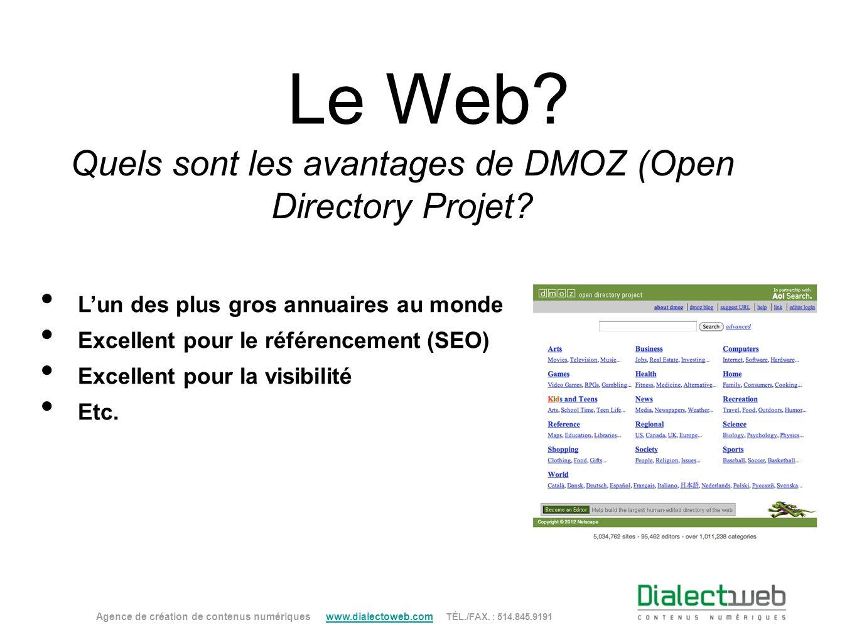 Quels sont les avantages de DMOZ (Open Directory Projet