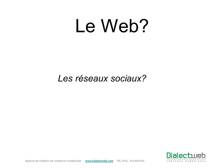 Le Web Les réseaux sociaux