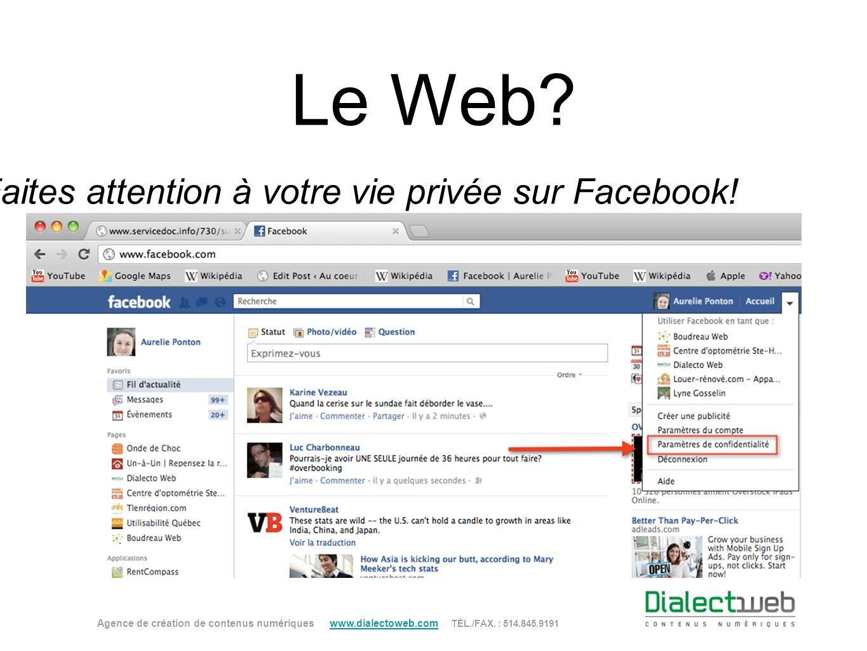 Faites attention à votre vie privée sur Facebook!