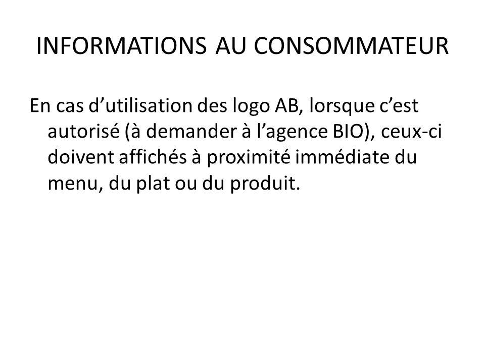 INFORMATIONS AU CONSOMMATEUR