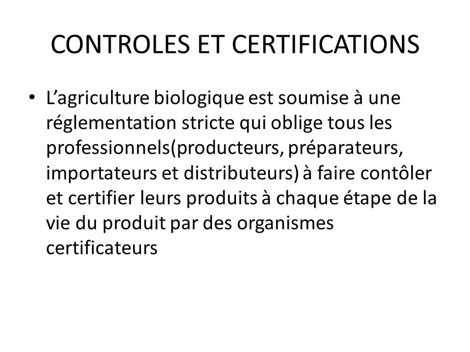 CONTROLES ET CERTIFICATIONS