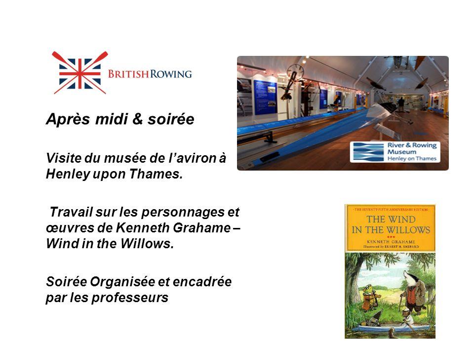 Après midi & soirée Visite du musée de l'aviron à Henley upon Thames.