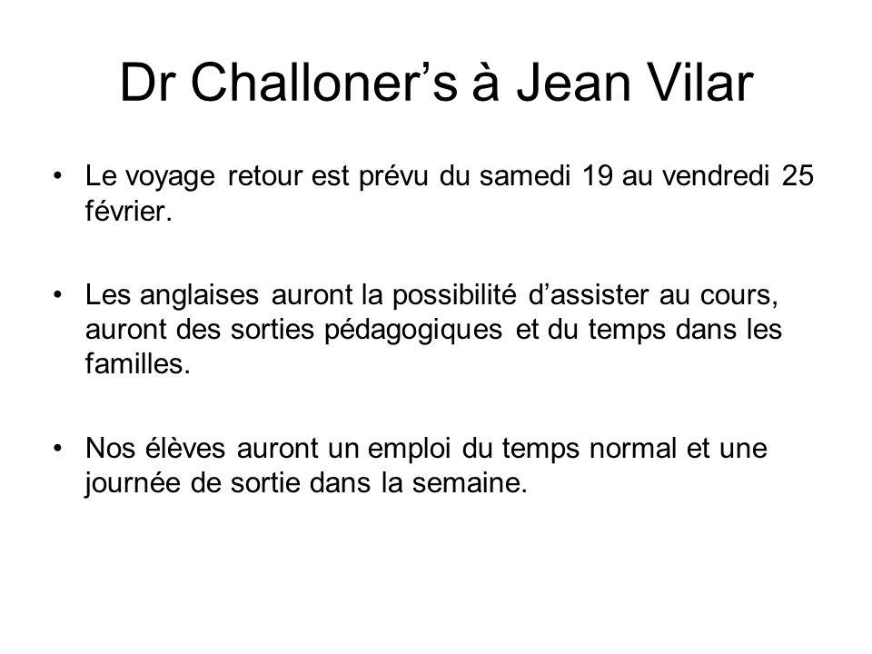 Dr Challoner's à Jean Vilar