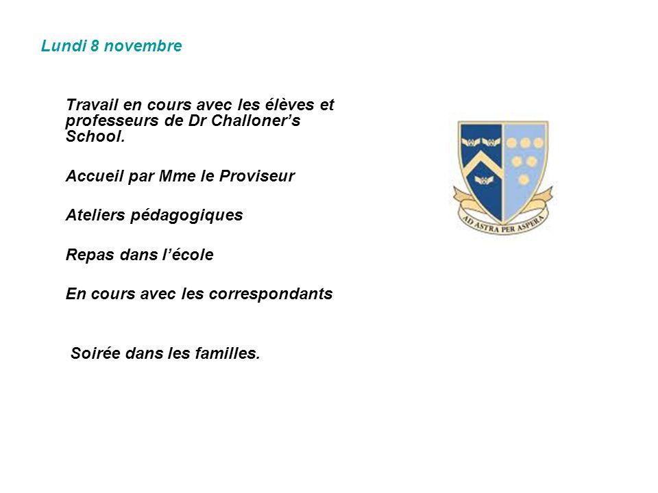 Lundi 8 novembre Travail en cours avec les élèves et professeurs de Dr Challoner's School. Accueil par Mme le Proviseur.