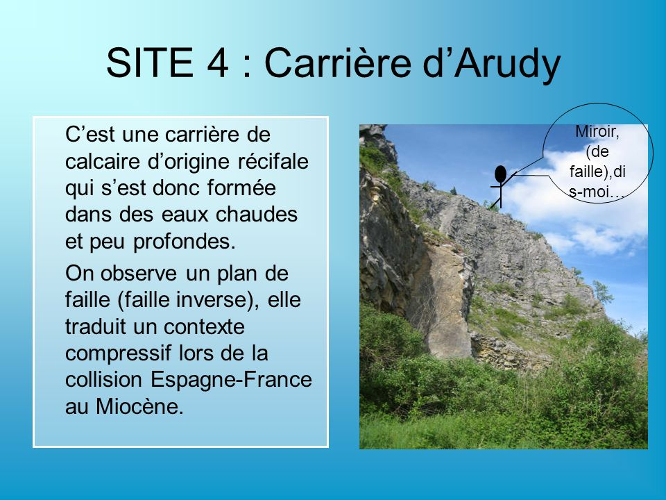 SITE 4 : Carrière d'Arudy