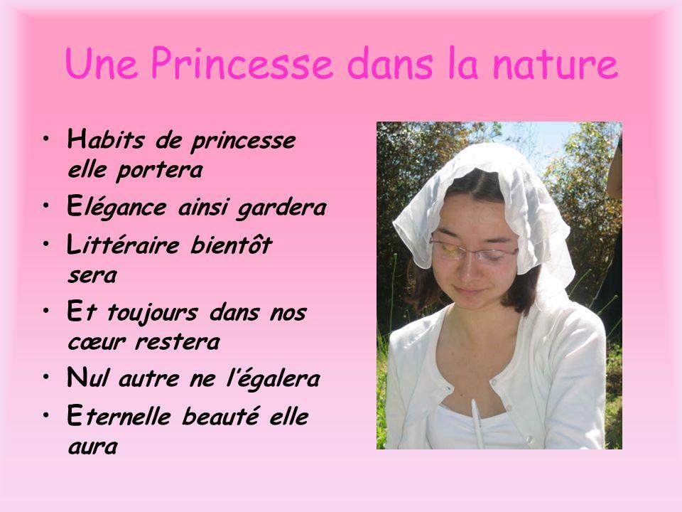 Une Princesse dans la nature