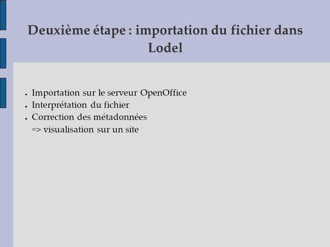 Deuxième étape : importation du fichier dans Lodel