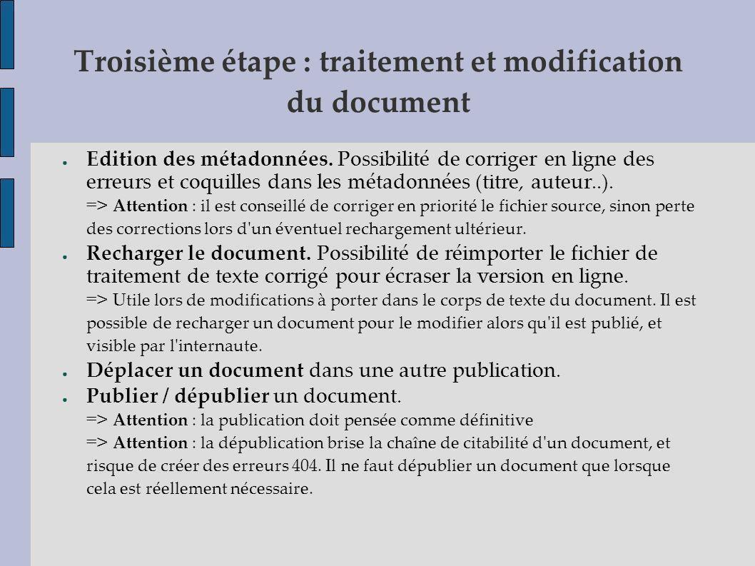 Troisième étape : traitement et modification du document