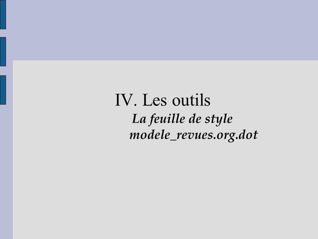 IV. Les outils La feuille de style modele_revues.org.dot