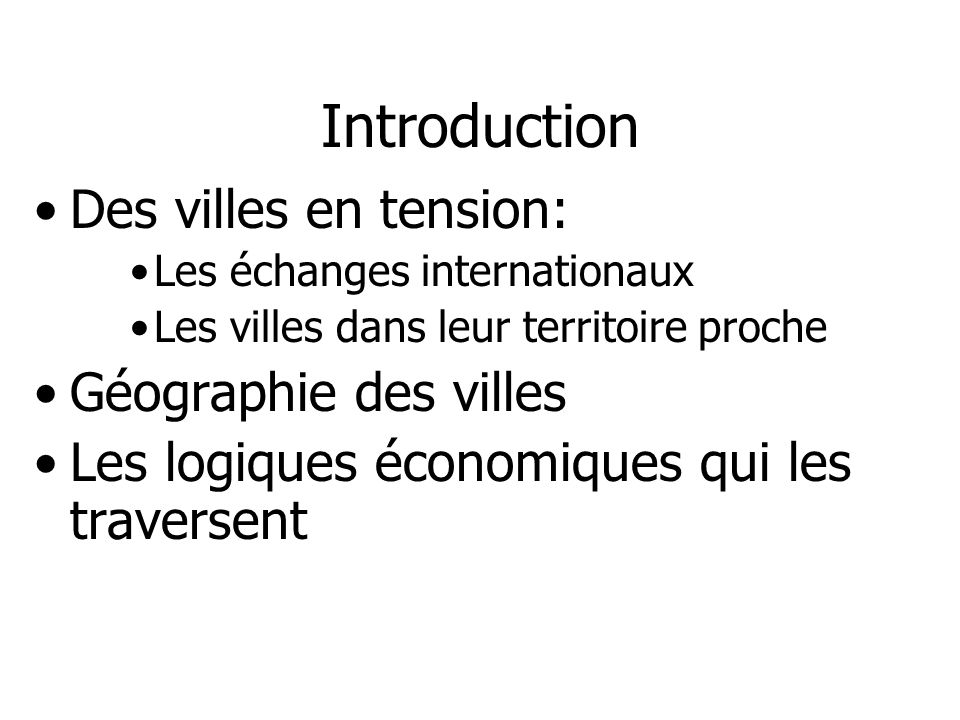 Introduction Des villes en tension: Géographie des villes