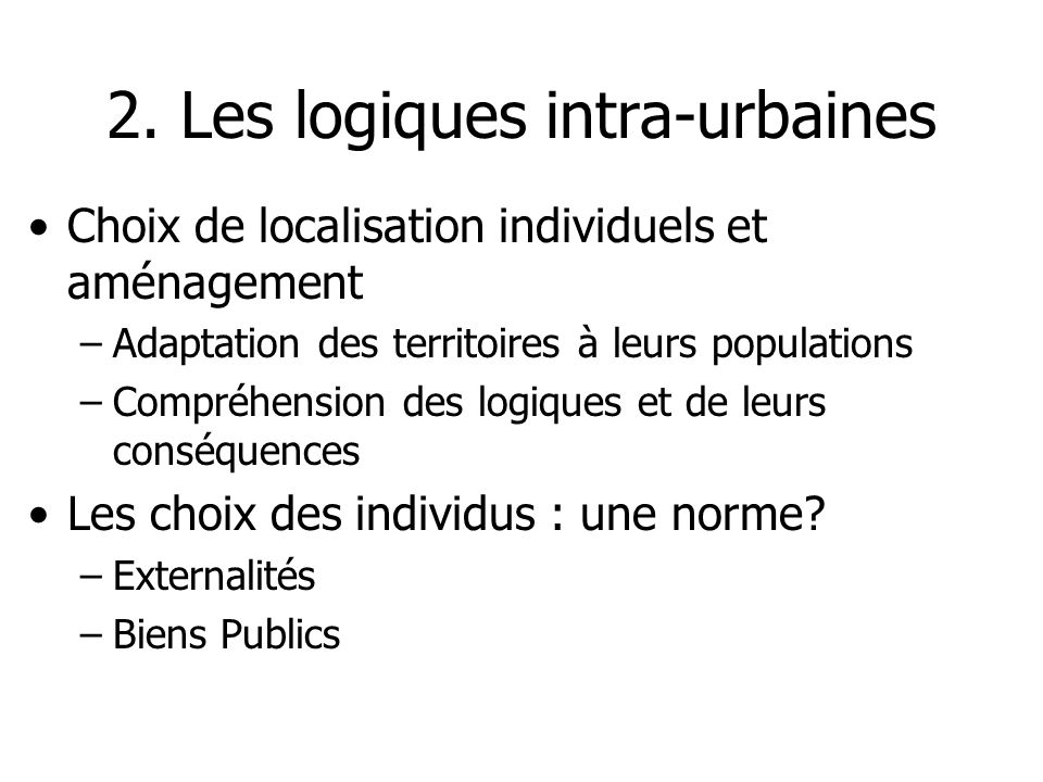 2. Les logiques intra-urbaines