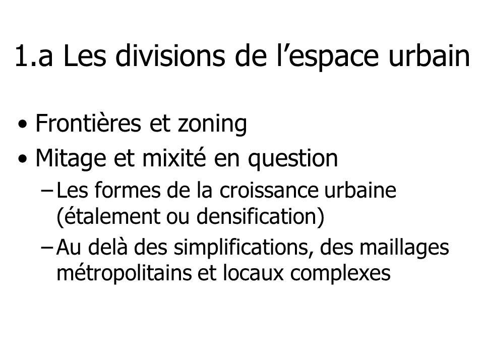 1.a Les divisions de l'espace urbain